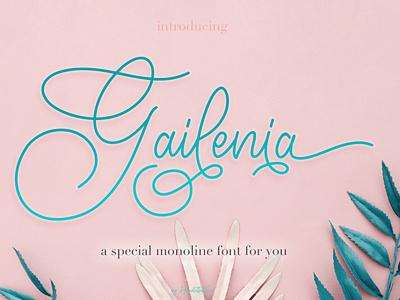 Gailenia - A special monoline font for you beautiful design monoline script elegant typeface branding font family font