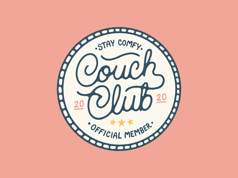 Couch Club texture handmade typography type illustration star lettering script lettering 2020 script quarantine patch badge club couch