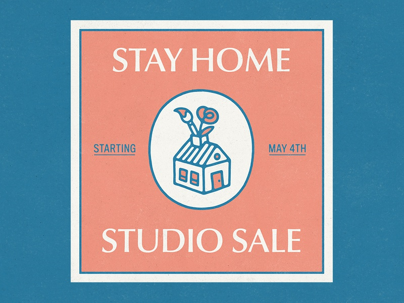 STAY HOME STUDIO SALE texture handmade typography type lettering brand logo identity illustration flower art paint house sale studio stay home