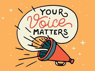 Your Voice Matters blog stars illustration quote megaphone vote voice