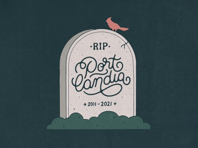 RIP Portlandia design font texture typography handmade type script lettering illustration tv show rip death grave tombstone tomb portlandia