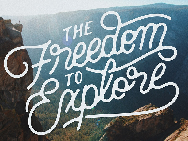 The Freedom to Explore quote font handmade handlettering typography type lettering