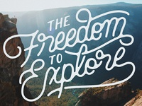 The Freedom to Explore