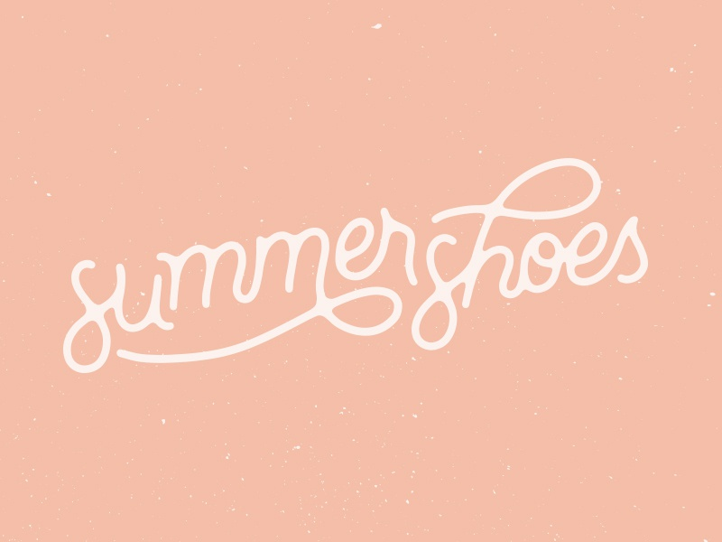 Summer Shoes quote font handmade handlettering typography type lettering