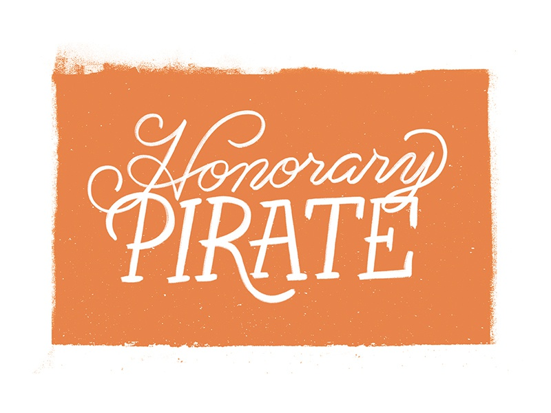 Honorary Pirate textured ink pirate hand lettering texture script lettering