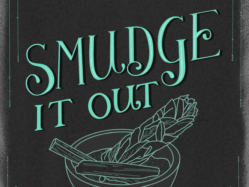 Smudge it out good energy vibes sage lettering hand lettering