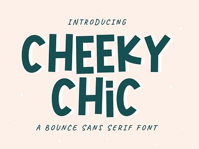 Cheeky Chic Font design font design letteringfont handlattering fonthandwriting typography illustration script lettering branding logo graphic design