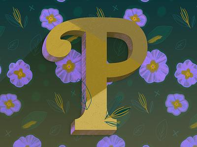 P is for Primrose digital painting textile pattern pattern flower primrose floral botanical type lettering hand lettered letters letterform texture