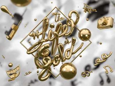 Lettering Design 3D- THE LIFE IS GOLD