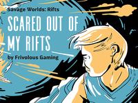 Savage Worlds: Rifts 1 of 2