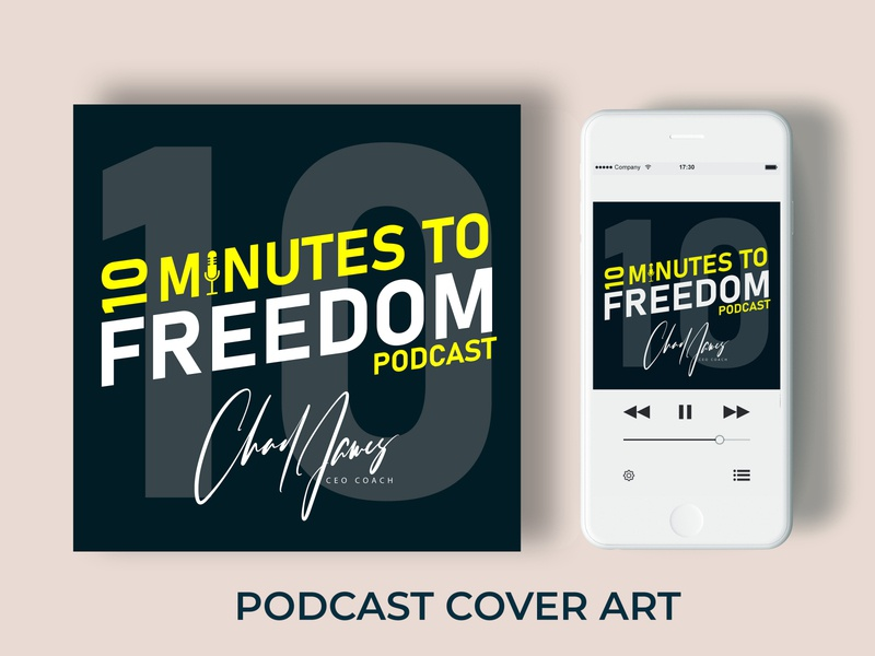 10 Minutes Freedom Podcast Cover Art album cover design podcast cover art ui  ux photoshope art love logo business flyer youtube itunes thumbnail cover design cover art illustration podcast art flyer design dribbble advertisement business graphic design
