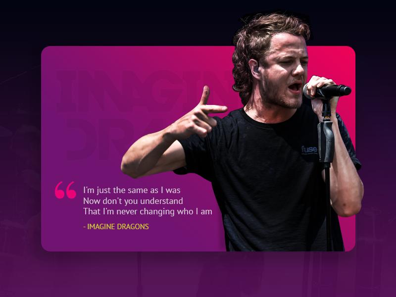 Imagine Dragons dan reynolds quotes ux ui minimal gradients material trendy purple life music imagine dragons