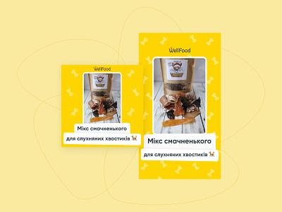 Wellfood ad creatives dog food yellow creative instagram stories instagram post advertisement ad