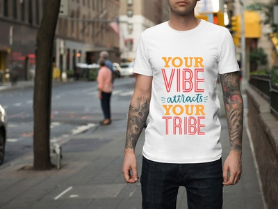 DESIGN T-shirt YOUR VIBE ATTRACTS YOUR TRIBE