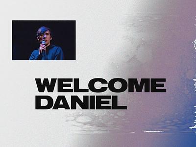 Welcome Daniel welcome dribbble invite dribbble invite distortion video typography design