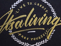 It's a living / lettering