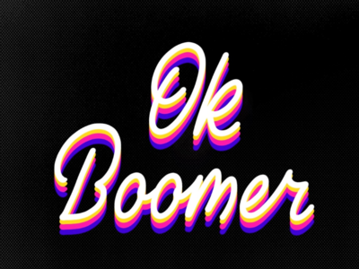 OK Boomer 😏
