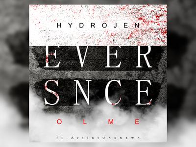 Hydrojen & OLME - Ever Since album cover art