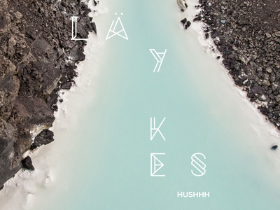 LÄYKES // Digital Sleeve - Hushhh