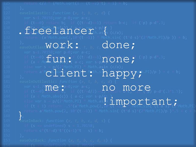 Freelancer Life In Css playoff freelancer fun joke minimalism