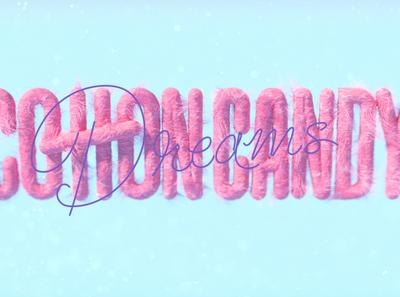 COTTON Candy Dreams