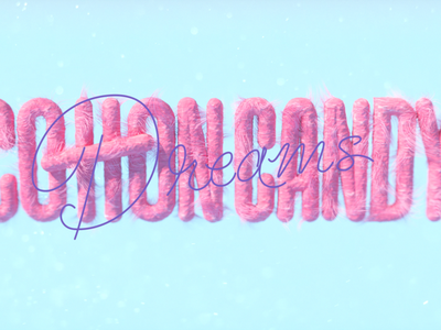 COTTON Candy Dreams octane type lettering xparticles c4d 3d