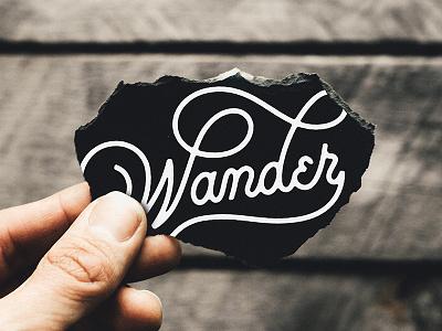 Wander letteredandtorn script vintage typography handlettering lettering