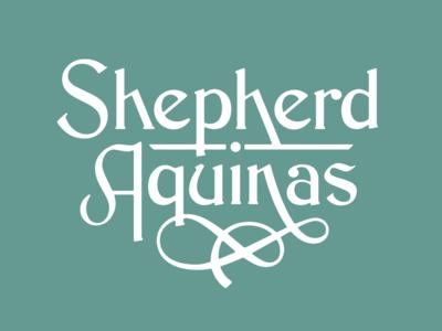Shepherd Aquinas   Born Aug 19th