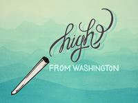 High from Washington