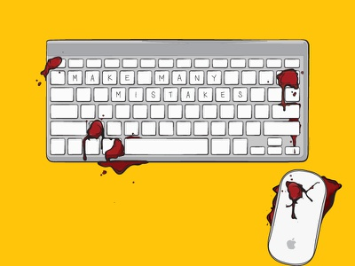 Make Many Mistakes — Print Series make many mistakes bloody magic mouse mac keyboard things organized neatly illustration vector