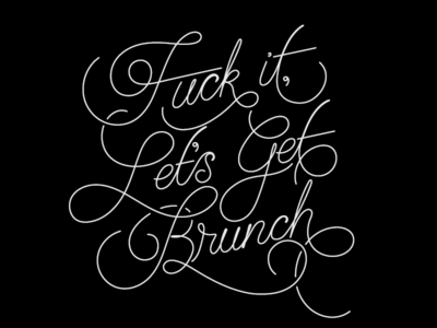 Eff It, Let's Get Brunch fuck it handtype lettering breakfast kitchen brunch fuck eff art print