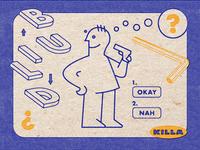 Ikea Killa