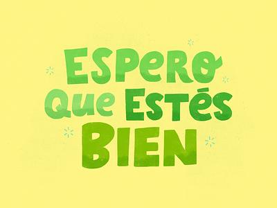 Espero que estés bien AM quote design illustration handtype handlettering letters type lettering typography
