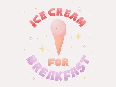ICE CREAM breakfast icecream type design illustration handtype handlettering letters lettering typography