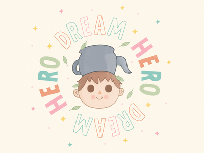 Hero dream greg overthegardenwall quote design illustration handtype handlettering letters lettering type typography