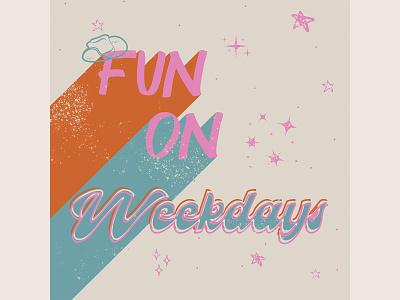 Fun On Weekdays Podcast- Logo Contest typography logo ui design graphic design ux branding