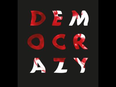 'Democrazy'
