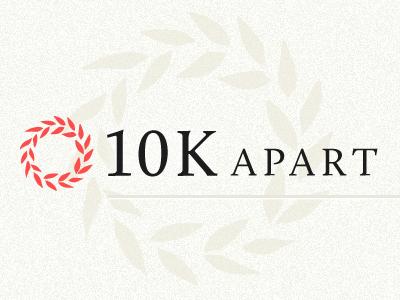 Announcing 10K Apart