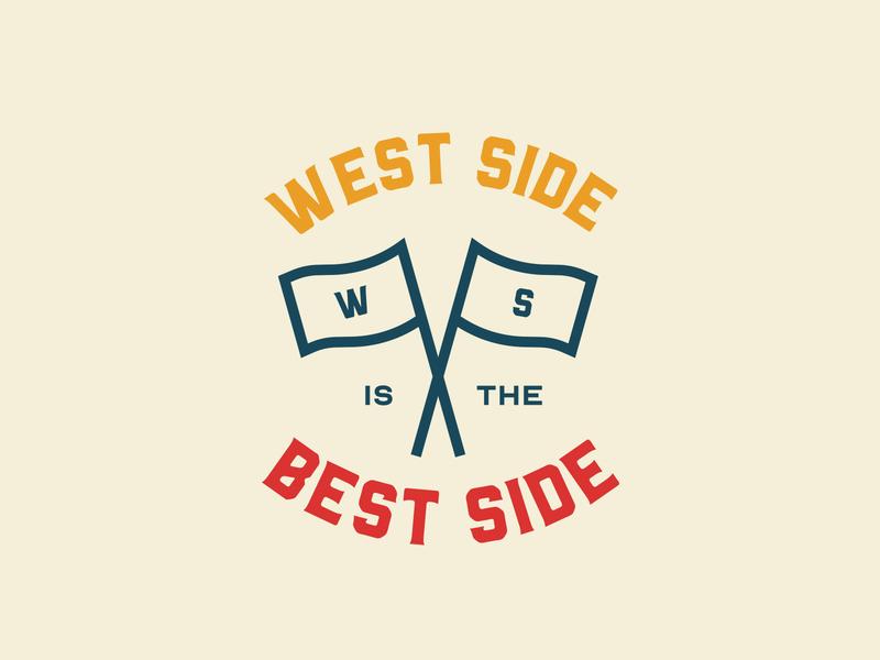 West Side is the Best Side artwork vector logo identity branding typography art direction branding design