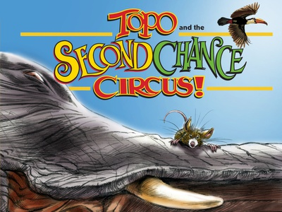 Topo and the Second Chance Circus