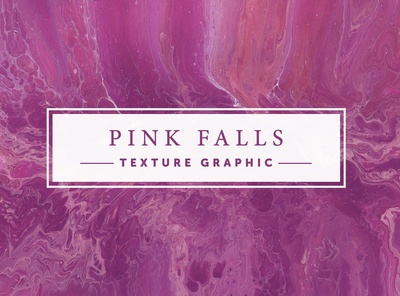 PINK FALLS  |  Texture Graphic