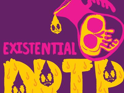 Existential Drip Color #2