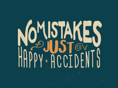 ...Only Happy Accidents bob ross colors lettering typography builtbyluke