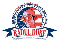 Raoul Duke For President