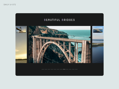 Daily UI 072 - Image Slider bridges bridge image slider daily ui 72 daily ui 072 daily ui dailyui