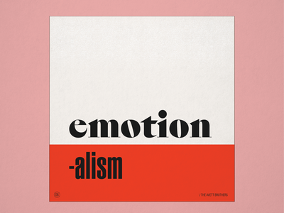 """10x19 No. 6 """"Emotionalism"""" by The Avett Brothers 10x19 concept design conceptual concept typography type retro folk avett brothers album cover design album artwork album cover album art album"""