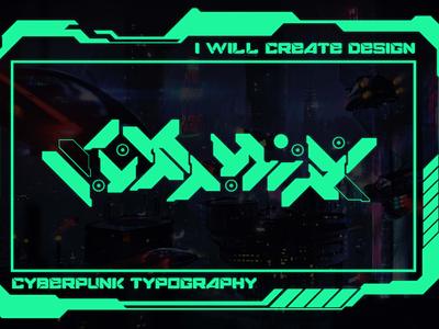 Cyberpunk Typography Design On Fiverr fiverr gigs graphic design logos logo cyberpunk typography cyberpunk fiverr