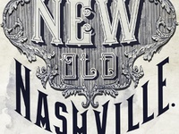 The New Old Nashville.(The Standard)