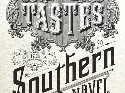 Taste like a southern novel. (The Standard)  print