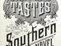 Taste like a southern novel. (The Standard)